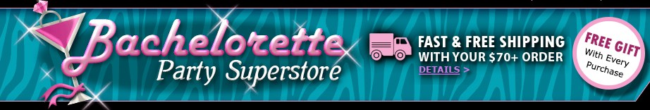 Bachelorette Superstore Customer Care